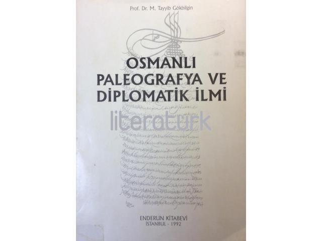 OSMANLI PALEOGRAFYA VE DİPLOMATİK İLMİ