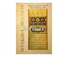 SEVAKIB-I MENAKIB - MEVLANA'DAN HATIRALAR