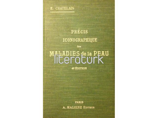 PRECIS ICONOGRAPHIQUE DES MALADIRS DE LA PEAU - 4 EDITION