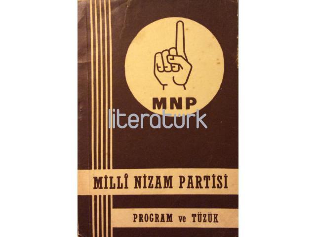 MNP - MİLLİ NİZAM PARTİSİ - PROGRAM VE TÜZÜK