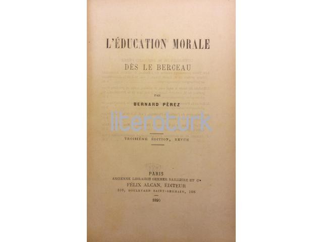 L'EDUCATION MORALE DES LE BERCEAU