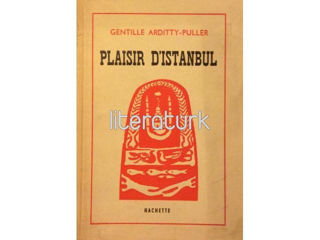 PLAISIR D'ISTANBUL [İSTANBUL SEFASI] [İMZALI]