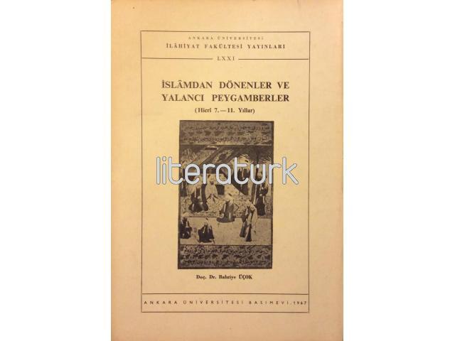 İSLAMDAN DÖNENLER VE YALANCI PEYGAMBERLER - HİCRİ 7.-11. YILLAR