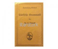 Türkische Grammatik [İLK BASKI, ALMANCA, OSMANLICA]