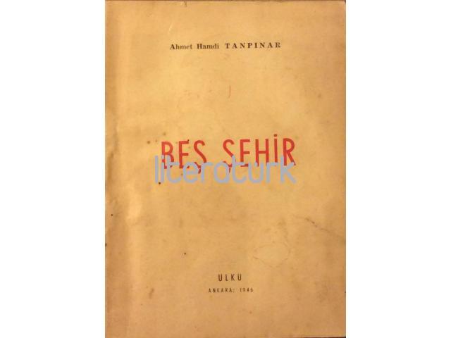 BEŞ ŞEHİR [İLK BASKI]