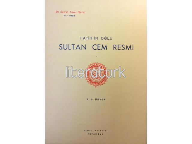 50 SANAT SEVER [5] - FATİH'İN OĞLU SULTAN CEM RESMİ