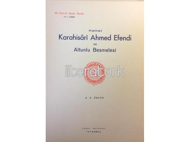 50 SANAT SEVER [11] - HATTAT KARAHİSARİ AHMED EFENDİ VE ALTUNLU BESMELESİ