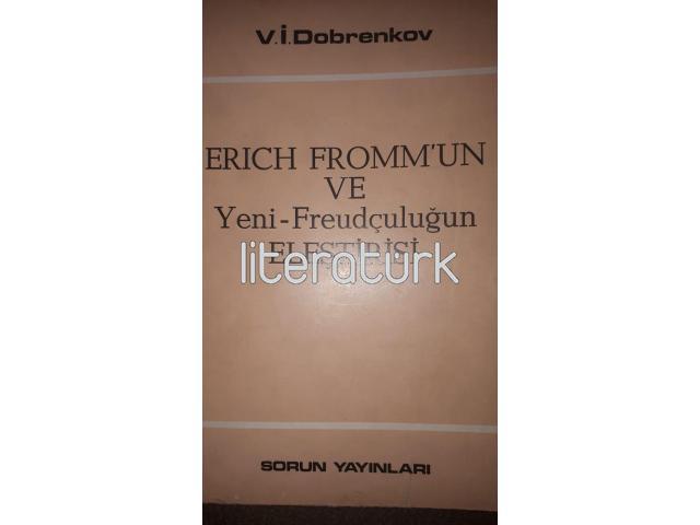 ERICH FROMM'UN VE YENİ-FREUDÇULUĞUN ELEŞTİRİSİ