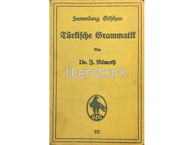 Türkische Grammatik ✩ TÜRKÇE GRAMER [ALMANCA, OSMANLICA, DİLAÇAR, ATATÜRK]