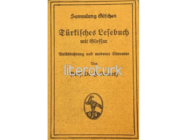 Türkisches Lesebuch mit Glossar Volksdichtung und moderne Literatur [ALMANCA, OSMANLICA]