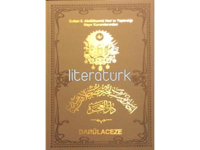 SULTAN II. ABDÜLHAMİD HAN'IN YAPTIRDIĞI HAYIR KURUMLARINDAN DARÜLACEZE [İLK BASKI]