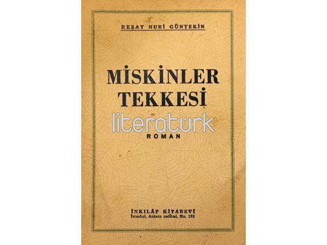 MİSKİNLER TEKKESİ [İLK BASKI]