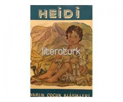 HEİDİ [LATİN HARFLERİ İLE İLK BASKI]