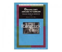 OSMANLI ADET, MERASİM VE TABİRLERİ. 1-2 TAKIM [İLK BASKI]