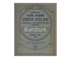 ORTA ATLAS. LİSELERE VE ORTA MEKTEPLERE MAHSUS [LATİN HARFLERİ İLE İLK BASKI]