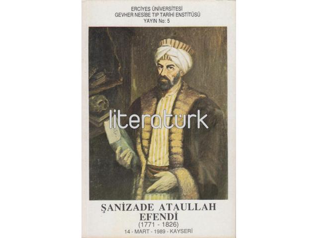 HEKİM ŞANİZADE ATAULLAH EFENDİ [1771-1826]