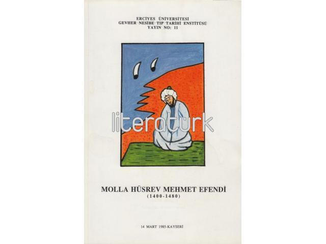 MOLLA HÜSREV MEHMET EFENDİ [1400-1480]