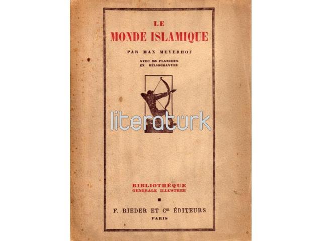LE MONDE ISLAMIQUE [FRANSIZCA]