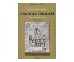 ANADOLU İNKILABI. MİLLİ MÜCADELE [AYICI ARİF'İN] ANILARI 1919-1923 [İLK BASKI]