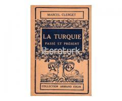 LA TURQUIE PASSE ET PRESENTE [FRANSIZCA]