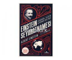 EINSTEIN [AYNŞTAYN] SEYAHATNAMESİ. UZAKDOĞU, FİLİSTİN, İSPANYA 1922-1923 [İLK BASKI]