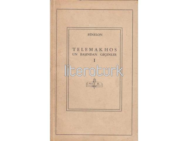 TELEMAKHOS'UN BAŞINDAN GEÇENLER I-II [2 CİLT TAKIM, TELEMAK TERCÜMESİ, LATİN HARFLERİ İLE İLK BASKI]