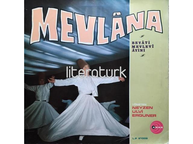 ULVİ ERGUNER - MEVLANA. BEYATİ MEVLEVİ AYİNİ - LP21005 PLAK [ARAS, 1973]