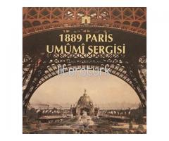 1889 PARİS UMUMİ SERGİSİ [İLK BASKI]