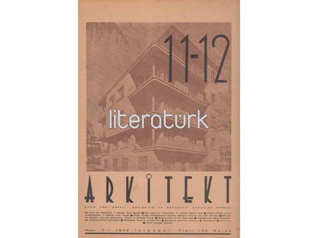 ARKİTEKT ✩ 1940, CİLT 10, SAYI 11-12 [SAYI: 119-120] [MİNYATÜR, A. SÜHEYL ÜNVER]