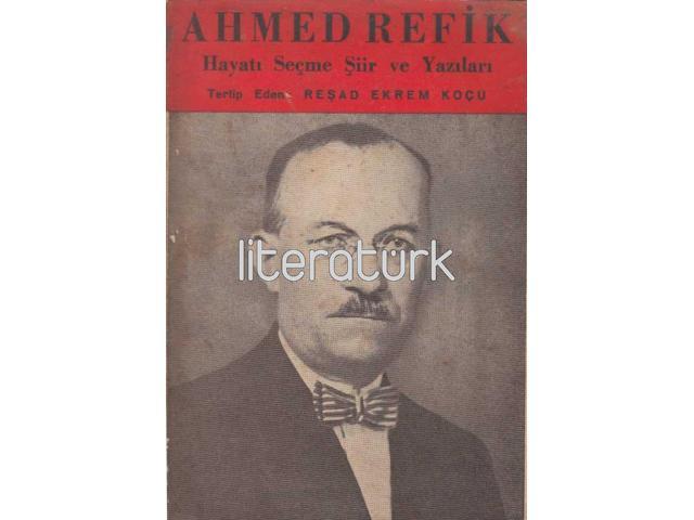 AHMED REFİK [İLK BASKI]