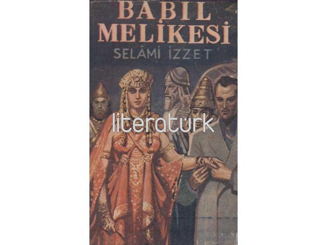 BABİL MELİKESİ [LATİN HARFLERİ İLE İLK BASKI]