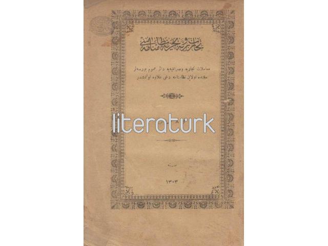 TİCARET-İ BERRİYE VE BAHRİYE NİZAMNAMESİ KANUNNAMESİ [OSMANLICA]