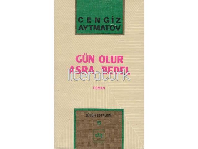 GÜN OLUR ASRA BEDEL [2. BASKI, İLK BASKI 1991]