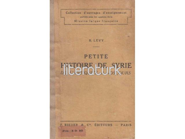 PETITE HISTOIRE DE SYRIE ✩ DE L'ANTIQUITE A NOS JOURS [FRANSIZCA]