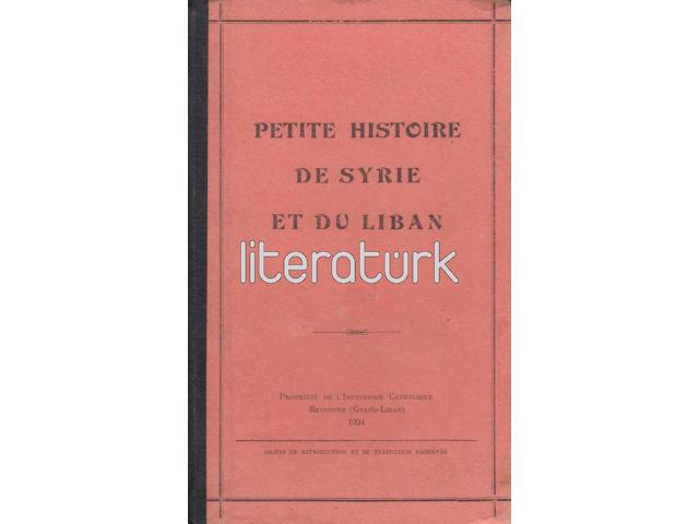 PETITE HISTOIRE DE SYRIE ET DU LIBAN [FRANSIZCA]