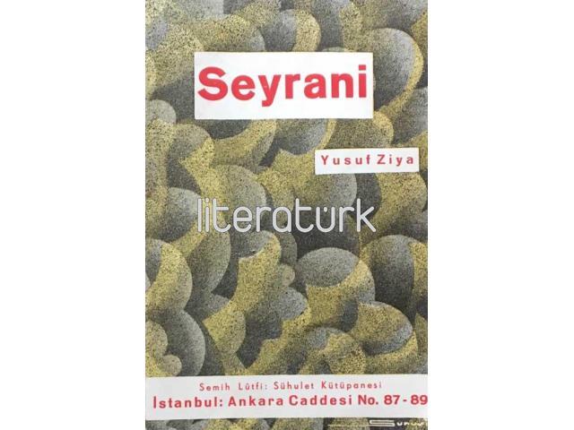 XIX. ASIR SAZ ŞAİRLERİNDEN SEYRANİ