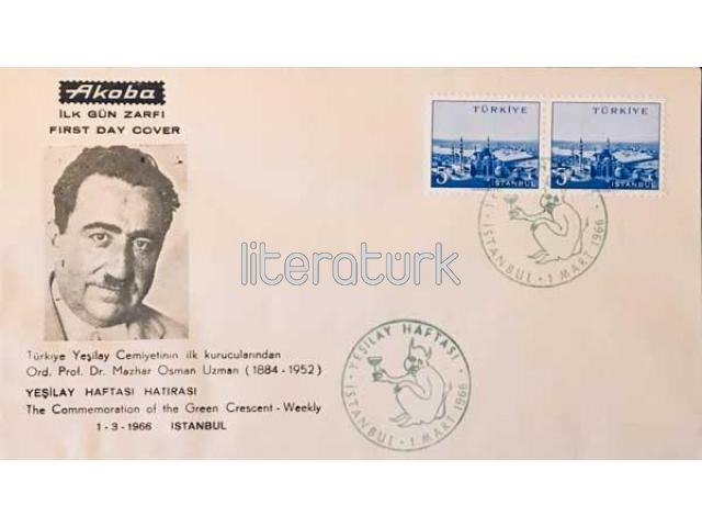 YEŞİLAY HAFTASI HATIRASI ✩ ORD. PROF. DR. MAZHAR OSMAN UZMAN ✩ İLK GÜN ZARFI, 1 MART 1966