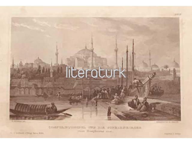 BOĞAZİÇİNDEN İSTANBUL VE AYASOFYA CAMİİ - ca 1850 [GRAVÜR]
