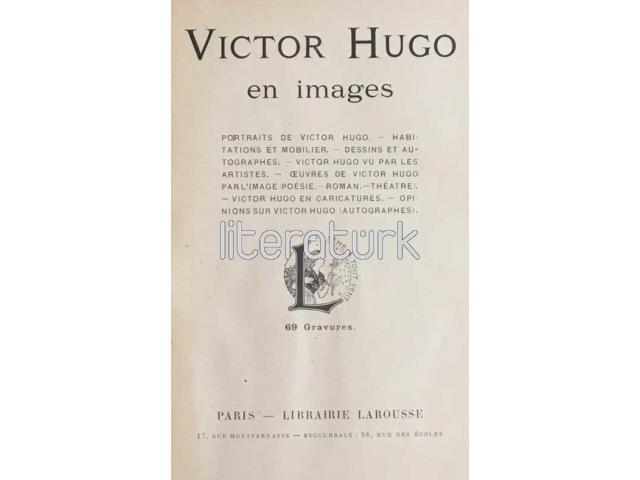 VICTOR HUGO EN IMAGES 69 GRAVURES [FRANSIZCA]