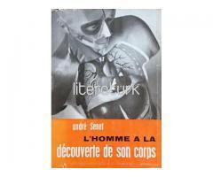 L'HOMME A LA DECOUVERTE DE SON CORPS [FRANSIZCA]