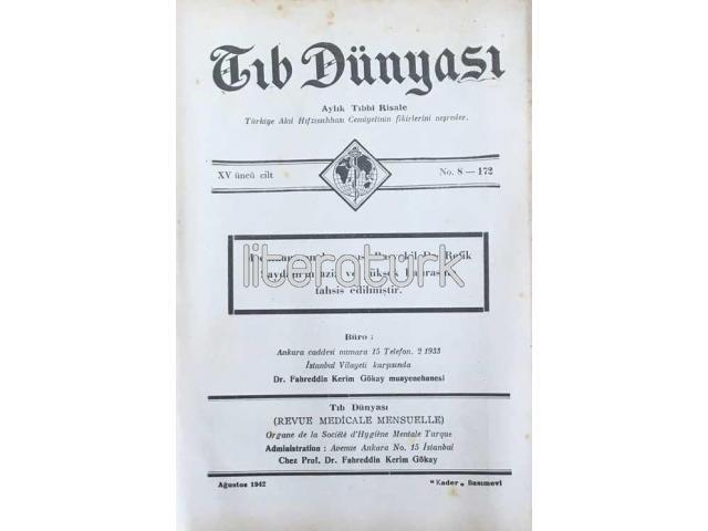 TIB DÜNYASI ✩ AYLIK TIBBİ RİSALE ✩ AĞUSTOS 1942; CİLT 15 SAYI 8 [172]