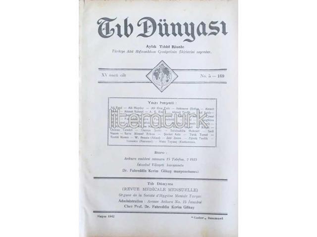 TIB DÜNYASI ✩ AYLIK TIBBİ RİSALE ✩ MAYIS 1942; CİLT 15 SAYI 5 [169]