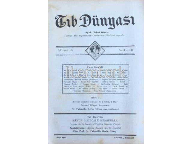 TIB DÜNYASI ✩ AYLIK TIBBİ RİSALE ✩ MART 1942; CİLT 15 SAYI 3 [167]