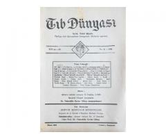TIB DÜNYASI ✩ AYLIK TIBBİ RİSALE ✩ NİSAN 1943; CİLT 16 SAYI 4 [180]
