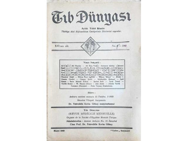 TIB DÜNYASI ✩ AYLIK TIBBİ RİSALE ✩ MAYIS 1943; CİLT 16 SAYI 5 [181]