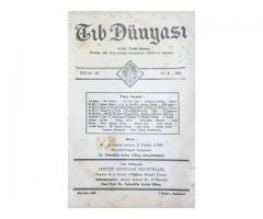 TIB DÜNYASI ✩ AYLIK TIBBİ RİSALE ✩ HAZİRAN 1943; CİLT 16 SAYI 6 [182]