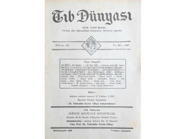 TIB DÜNYASI ✩ AYLIK TIBBİ RİSALE ✩ BİRİNCİTEŞRİN 1943; CİLT 16 SAYI 10 [186]