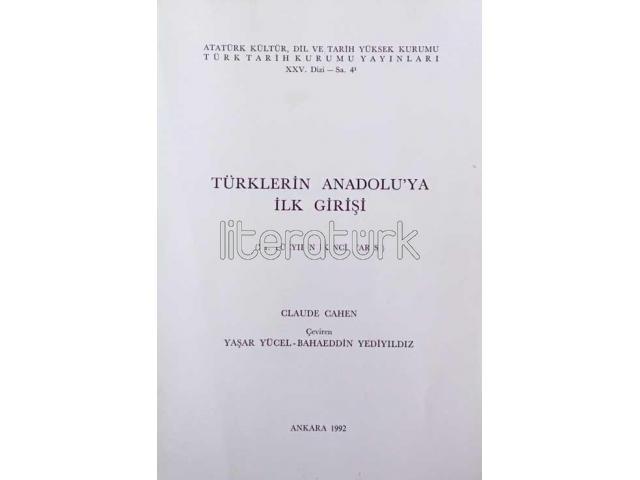 TÜRKLERİN ANADOLU'YA İLK GİRİŞİ ✩ XI. YÜZYILIN İKİNCİ YARISI
