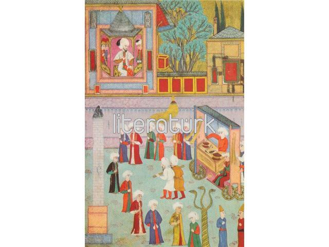NAKKAŞ OSMAN ✩ SURNAME-İ HUMAYUN ✩ KEBAPÇILARIN GEÇİŞİ № 44 [TIPKIBASIM, MİNYATÜR]