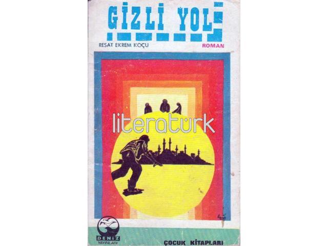 GİZLİ YOL [İLK BASKI]